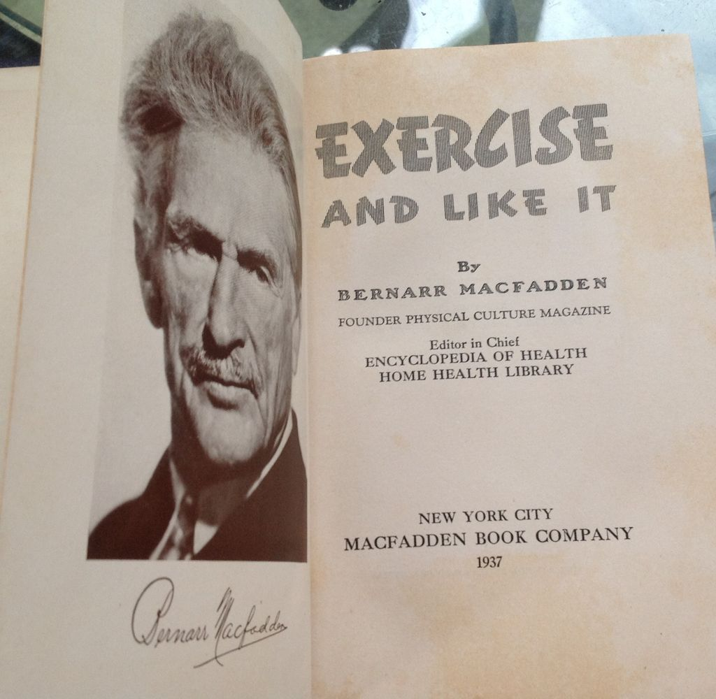 1937 Exercise And Like It By Bernarr MacFadden