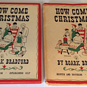 1948 How Come Christmas By  Roark Bradford
