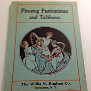 1929 Pleasing Pantomimes & Tableaux By Marie Irish/O. E. Young & Others