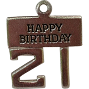 Vintage  Sterling. Silver Happy 21 Birthday Charm