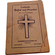 RARE 1921 Catholic Belief And Practice By Rev. James E. McGavick