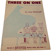 Vintage 1955 Sheet Music Three On One By June Weybright