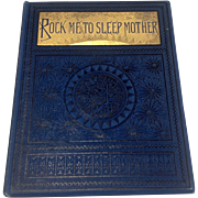 1883 Rock Me To Sleep, Mother By Elizabeth Akers Allen