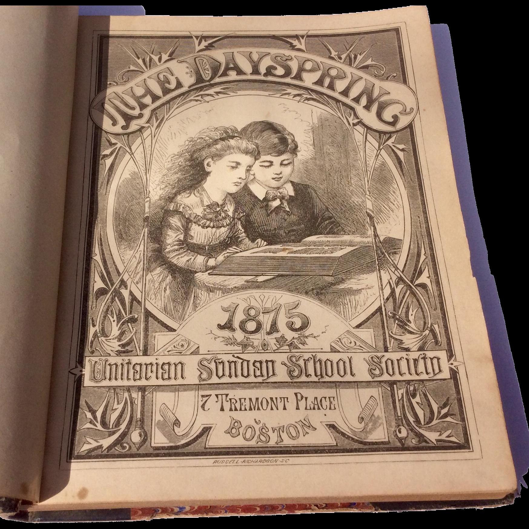1875 Volume IV The Dayspring Unitarian Sunday-School Society