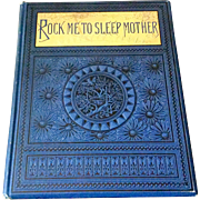 1883 Rock Me To Sleep Mother By Elizabeth Akers Allen