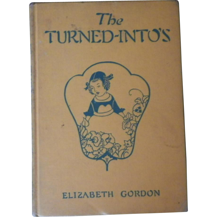 "Vintage Book - ""The Turned-Into's"""