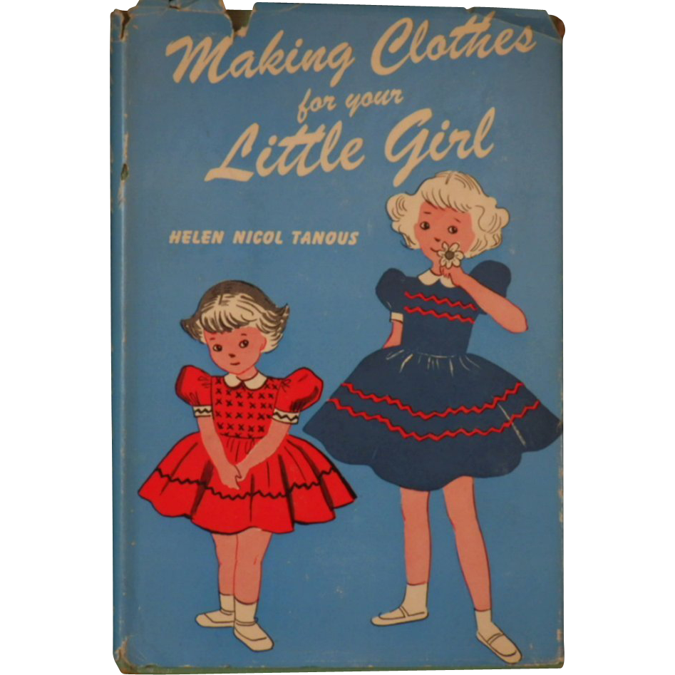 "Vintage Sewing Book - ""Making Clothes for your Little Girl"""