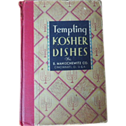 "Vintage Hard Bound Cookbook - ""Tempting KOSHER DISHES"""
