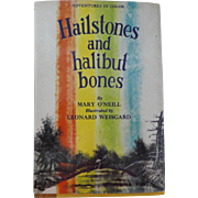 "Vintage Children's Book - ""Hailstones and halibut bones"""
