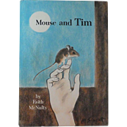 "Vintage Children's Hardbound Book - ""Mouse and Tim"""
