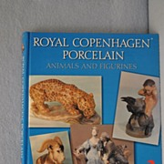 Royal Copenhagen Porcelain. Animals and Figurines. Revised 2nd edition.