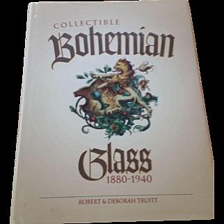 "Bohemian Glass Book ""Collectible Bohemian Glass 1880-1940"""