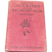 Vintage Little Jack Rabbit and the Big Brown Bear 1921 by David Cory
