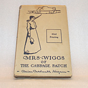 Vintage Childrens Book Mrs. Wiggs of the Cabbage Patch  1925 Alice Caldwell Hegan Rice