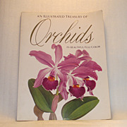 "Orchids An Illustrated Treasury 46 Botanical Color Plates 15"" x 11 ¾"" - Red Tag Sale Item"