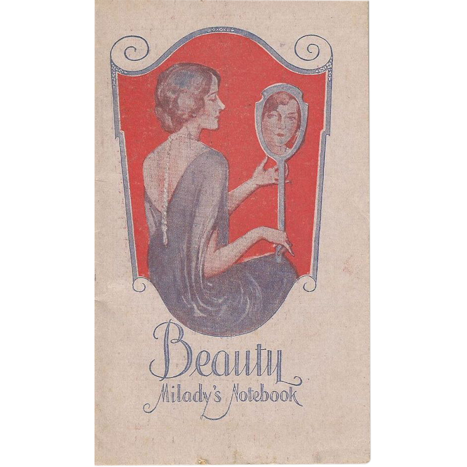 Vintage Beauty Notebook 1927 - 1928  by Milady's