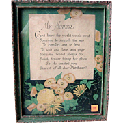 Vintage Art Deco Mother Framed Motto from the 1920s Hand Signed.