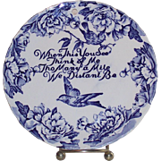 Vintage Blue Bird Plate English Blue and White Motto
