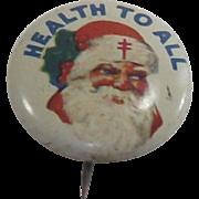 "1930's Santa Claus Pin Tin Lithograph ""Health For All"""