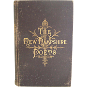 Victorian Gilt Edge and Cover New Hampshire Poets Book 1882