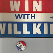 Wendell Willkie Bumper Sticker & Pinback 1940