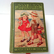 Bunny Brown & His Sister Sue at a Sugar Camp.  1st Ed.  Laura Lee Hope.  1924.  Good Condition.