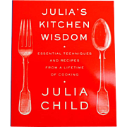 Julia's Kitchen Wisdom.  Julia Child.  Techniques and Recipes. 1st Ed. Thus.  2009.  Wonderful.  As New Condition.