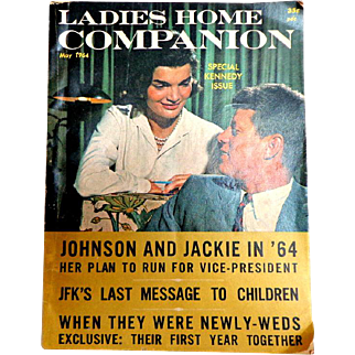 Special  KENNEDY  Issue.  Ladies Home Companion May 1964.