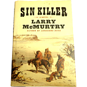 First edition. Larry Mc Murtry SIN KILLER.  . Simon & Schuster. 2002. As New Condition.