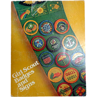 GIRL SCOUT BADGES AND SIGNS. 1983. Excellent Reference for Badges and how to obtain them.