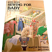 Kwik - Sew's SEWING FOR BABY by Kerstin Martensson.  Master Patterns Included.  As New Unused.