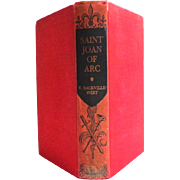 SAINT JOAN OF ARC by V. Sackville-West.  1st Edition 1936.  Definitive Work. Good Condition.