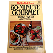 NEW YORK TIMES 60-Minute Gourmet Cookbook.  Pub. 1982.  As New Condition.