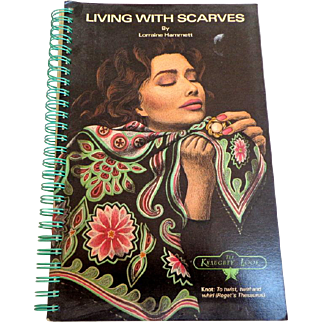 Living With Scarves by Lorraine Hammett.  Many ways to wear scarves.  Illustrated. As New Condition.