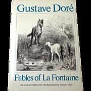 Gustave Dore.  Fables of La Fontaine.  320 Illustrations.  Near Fine Condition.