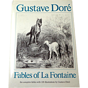 Gustave Dore.  Fables of La Fontaine.  320 Illustrations.  Near Fine Condition.