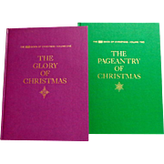 Volume  One & Two. Life Book of Christmas.  The Glory of Christmas & The Pageantry of Christmas.  1963.  As New.