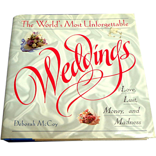 World's Most Unforgettable WEDDINGS.  Illustrated.  2001 1st Ed. Fascinating.  Mint Condition.
