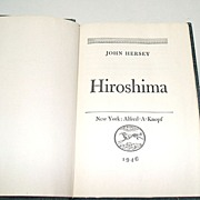 Hiroshima by John Hersey.  1946 1st  Ed.  Good condition.