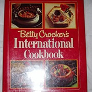 Betty Crocker International Cookbook 1980 First Edition
