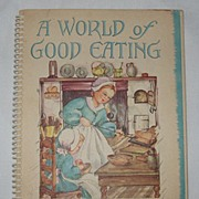 A World of Good Eating Heloise Frost Illustrations Ellen A Nelson