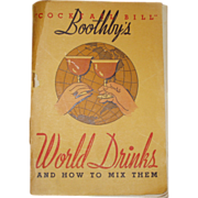 """Cocktail Bill"" Boothby's World Drinks and How to Mix Them 1934 Scarce"