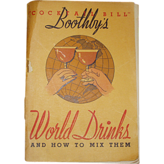 """""""Cocktail Bill"""" Boothby's World Drinks and How to Mix Them 1934 Scarce"""