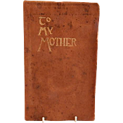 "Vintage ""To My Mother"" Book of Poetry compiled by Wallace and Frances Rice, Copyright 1912"