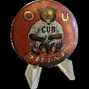 "Chicago Cubs Baseball ""O U Cub Shine"" Shoe Shine Pinback - 1920's"