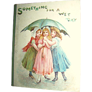"""Ernest Nister Germany Book """"Something For a Wet Day"""""""