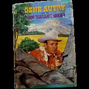 Vintage 1952 Gene Autry  Book