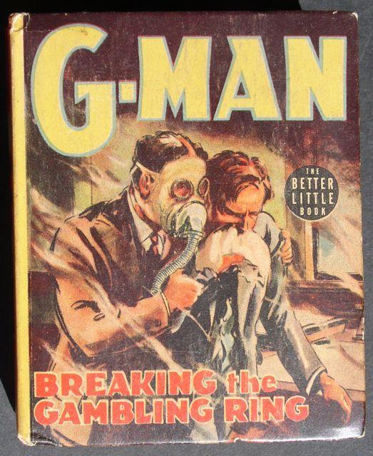 "G-Man ""Breaking Gambling Ring"" 1938 Big Little Book Nice Copy!"