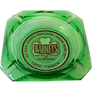 Vintage Barney's Casino Advertising Glass Ashtray