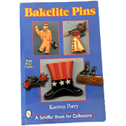 Schiffer Collector's Book/Price Guide Bakelite Pins by Karima Parry
